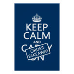 Keep Calm and Order Takeaway (in any colour) Poster