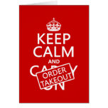 Keep Calm and Order Takeout (in any color) Greeting Card