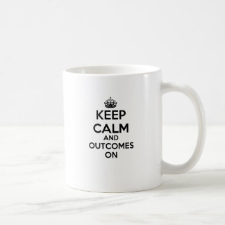 Keep Calm And Outcomes On Basic White Mug