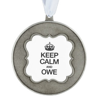 KEEP CALM AND OWE SCALLOPED PEWTER CHRISTMAS ORNAMENT