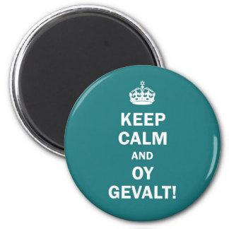 """Keep Calm and Oy Gevalt!"" 2 Inch Round Magnet"