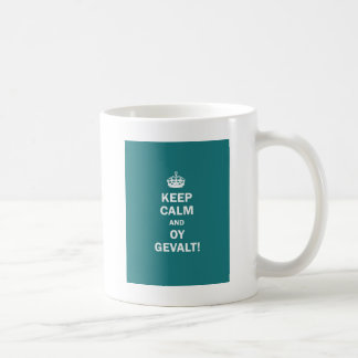 """Keep Calm and Oy Gevalt!"" Coffee Mugs"