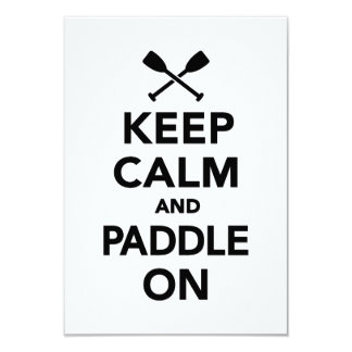 Keep calm and Paddle on 3.5x5 Paper Invitation Card