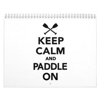 Keep calm and Paddle on Calendar
