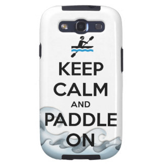 keep calm and paddle on galaxy s3 case