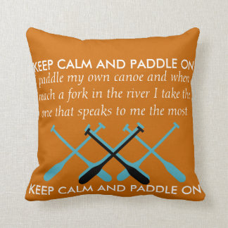 Keep Calm And Paddle On Pillows