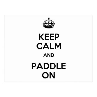 Keep Calm and Paddle On Postcard
