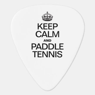 KEEP CALM AND PADDLE TENNIS GUITAR PICK