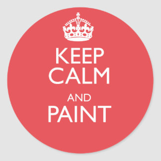 KEEP CALM AND PAINT CLASSIC ROUND STICKER