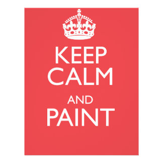 KEEP CALM AND PAINT FLYER