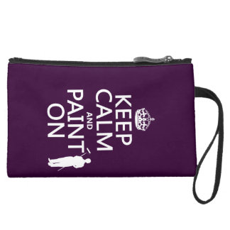 Keep Calm and Paint On (decorator)(any color) Suede Wristlet