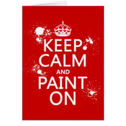Greeting Card with Keep Calm and Paint On design