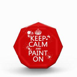 Small Acrylic Octagon Award with Keep Calm and Paint On design