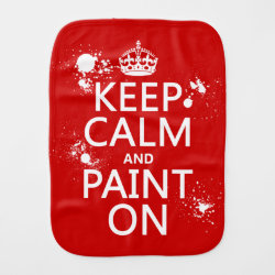 Burp Cloth with Keep Calm and Paint On design