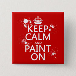 Square Button with Keep Calm and Paint On design
