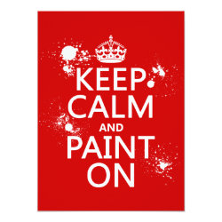 5.5' x 7.5' Invitation / Flat Card with Keep Calm and Paint On design