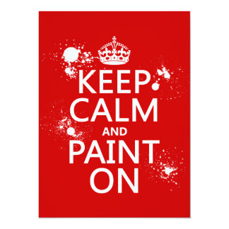 Keep Calm and Paint On (in all colors) Personalized Announcements