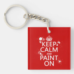 Square Keychain with Keep Calm and Paint On design