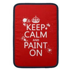 Macbook Air Sleeve with Keep Calm and Paint On design