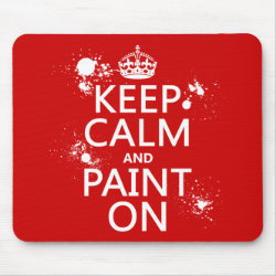 Mousepad with Keep Calm and Paint On design