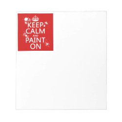 5.5' x 6' Notepad - 40 pages with Keep Calm and Paint On design