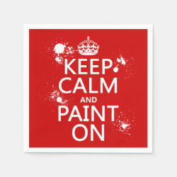 Paper Napkins with Keep Calm and Paint On design