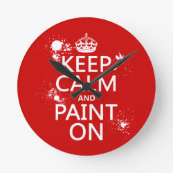 Medium Round Wall Clock with Keep Calm and Paint On design