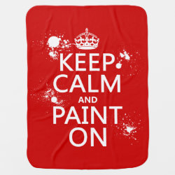 Baby Blanket with Keep Calm and Paint On design