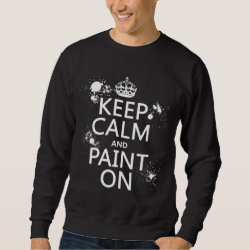Men's Basic Sweatshirt with Keep Calm and Paint On design