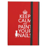 Keep Calm and Paint Your Nails (all colors) iPad Folio Case