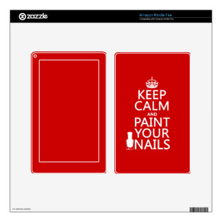 Keep Calm and Paint Your Nails (all colors) Kindle Fire Skin