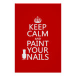 Keep Calm and Paint Your Nails (all colors) Posters