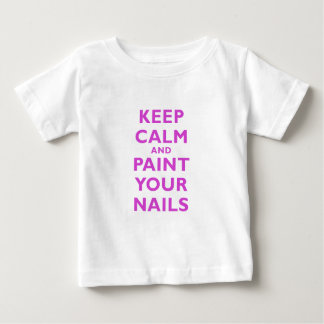 Keep Calm and Paint Your Nails Baby T-Shirt