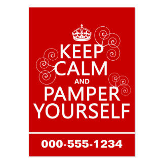 Keep Calm and Pamper Yourself (any color) Business Card Templates