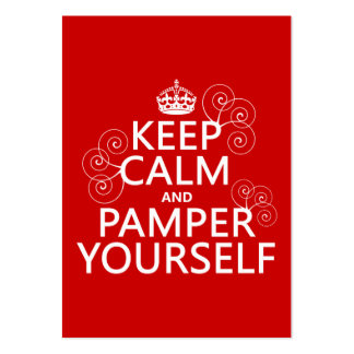 Keep Calm and Pamper Yourself (any color) Business Card Template