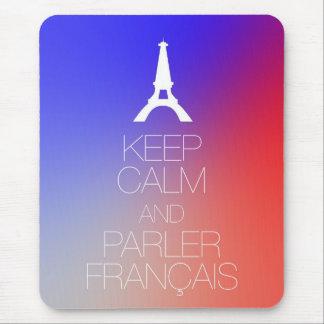 Keep Calm and Parler Francais Mouse Pad