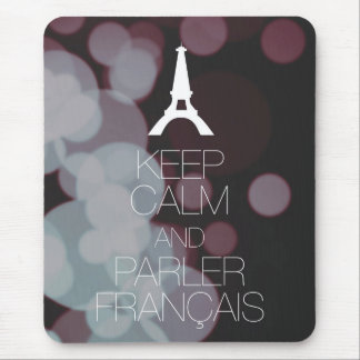 Keep Calm and Parler Francais Mouse Pad