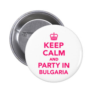 Keep calm and party in Bulgaria 2 Inch Round Button