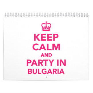 Keep calm and party in Bulgaria Calendar