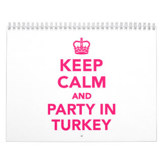 Keep calm and party in Turkey Calendar