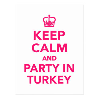 Keep calm and party in Turkey Postcard