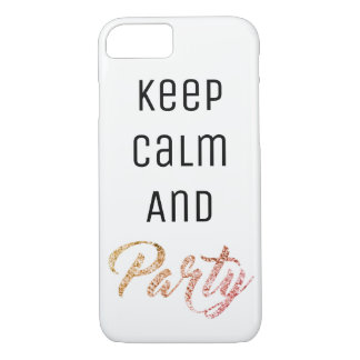 Keep Calm and Party iPhone 8/7 Case