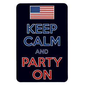Keep Calm And Party On 4th Of July Magnet