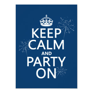 "Keep Calm and Party On - all colors 5.5"" X 7.5"" Invitation Card"