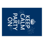 Keep Calm and Party On - all colors Large Business Card
