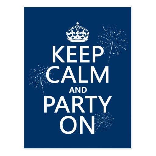 Keep Calm and Party On - all colors Postcard