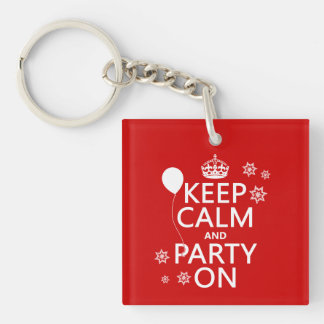 Keep Calm and Party On - all colours Keychain