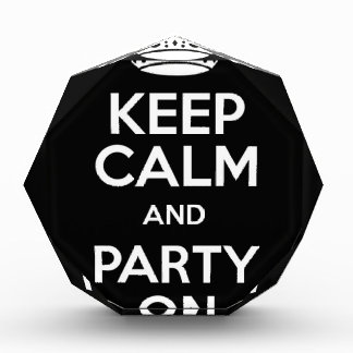 Keep Calm and Party On Award