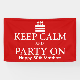 Keep Calm And Party On Banner