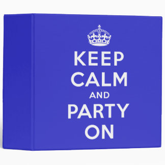 Keep Calm and Party On Binder